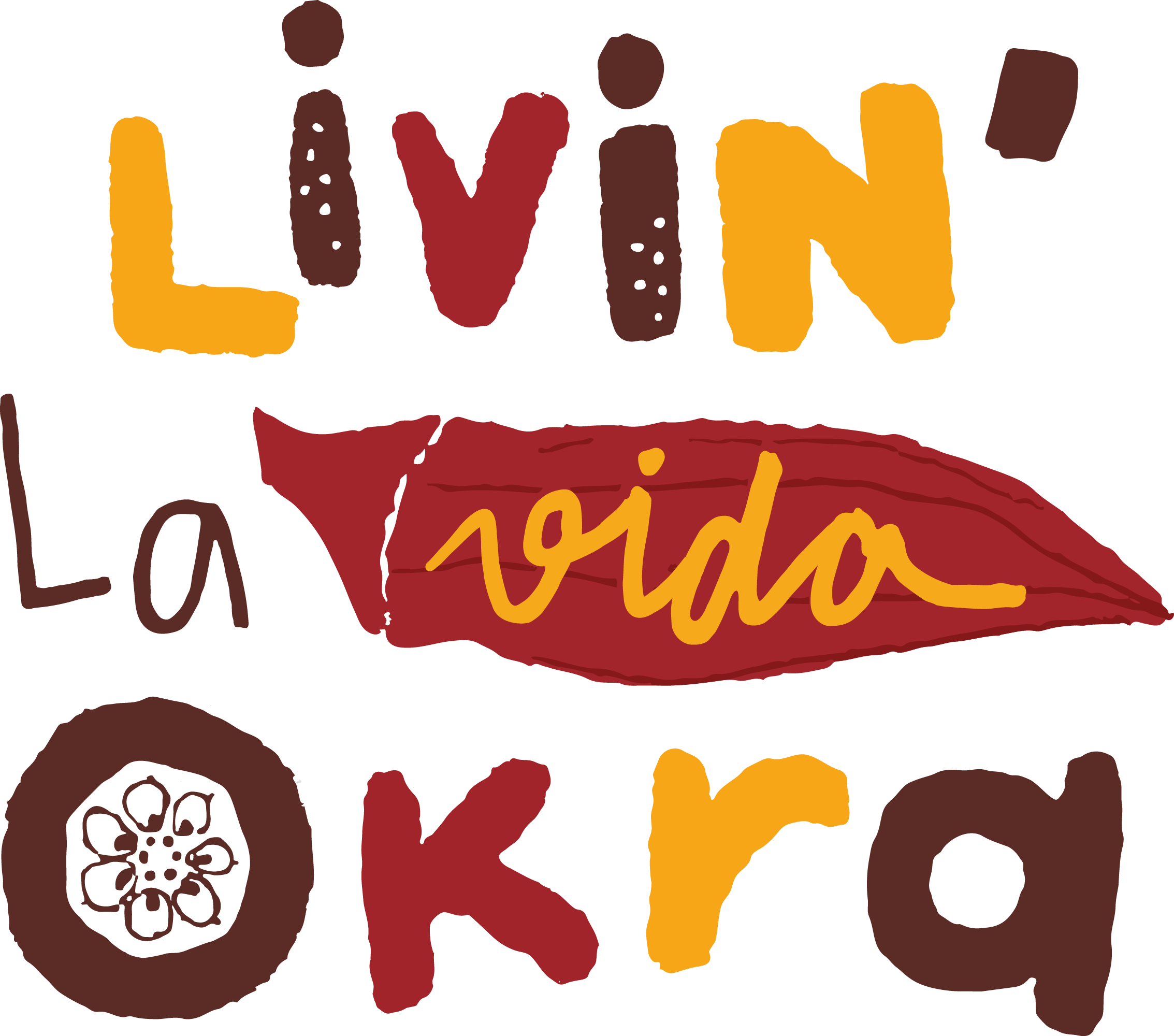 Livin' La Vida Okra